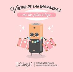 Mr. Wonderful. Vuelvo de las vacaciones con las pilas a tope. Cute Quotes, Funny Quotes, Pineapple Wallpaper, Albert Schweitzer, Movie Subtitles, Kids Graphics, Sayings And Phrases, 21st Birthday Gifts, Motivational Phrases