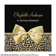 Chic Black and Gold Leopard Print Bridal Shower Card Make a fashion statement with these chic black and gold bridal shower invitation with a popular leopard print pattern and embellished with an elegant gold ribbon tied into a stylish bow. These glamorous modern animal print bridal shower invites can be personalized by adding the name of the bride to be and the party information into the customizable text areas. Flat printed image, not actual ribbon. Original Art copyright of ©PTKDesigns