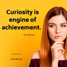 """Without curiosity we'd still be living in caves. It's that """"what if"""" urge that brought us here.  #curiosity #marketing #strategy #retail Ken Robinson, Value Proposition, Customer Experience, Caves, Curiosity, Retail, Marketing, Blanket Forts, Cave"""