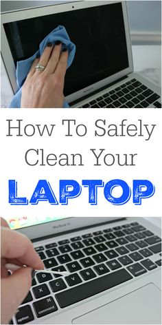 How to Clean a Laptop Safely - Step-by-step tutorial. via @Mom4Real