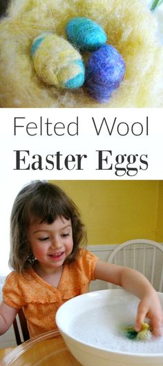 Make Felted Wool Easter Eggs for the Nature Table