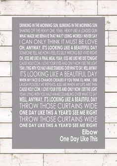 Elbow - One Day Like This - Word Words Song Lyric Lyrics Wall Art Typography