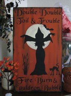 Primitive Halloween Sign Witch Double Double Toil and Trouble Witch Chant Bats | eBay