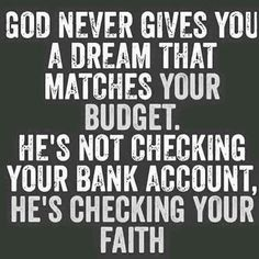 30 Quotes About Faith ( someday I shall gift this bit of wisdom to my father here on earth.) I pray he sees the beauty in it and forgives himself and accepts his mistaken thoughts about money being power. Bible Quotes, Bible Verses, Me Quotes, Motivational Quotes, Inspirational Quotes, Scriptures, Daily Quotes, My Dreams Quotes, Positive Quotes