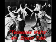 """Tennessee Waltz"", Mr. Ernest Tubb"