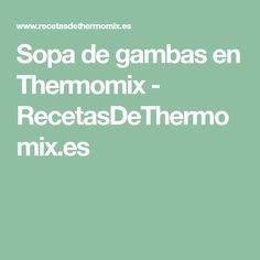 Sopa de gambas en Thermomix - RecetasDeThermomix.es