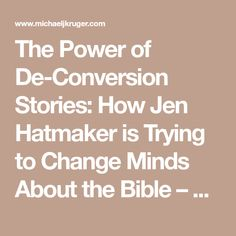 The Power of De-Conversion Stories:  How Jen Hatmaker is Trying to Change Minds About the Bible – Canon Fodder