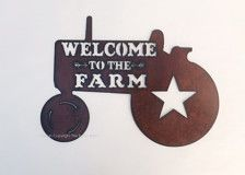 Adorable Tractor sign with Welcome to the Farm cutout. Made of rusted recycled metal. Due to natural rusting processes, color may vary slightly. All signs are clear coated and can hang outside in all types of weather. All my products are made in the USA. This sign measures approx 13 W x 9 H.  Visit my Etsy store at www.TheRusticBarnAZ.etsy.com for more items including other rustic household items and jewelry. Thank You:)
