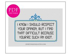 I know I should respect your opinion... - Counted cross stitch PDF PATTERN by 2DirtyNeedles on Etsy