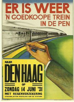 The Hague, Netherlands Train Posters, Railway Posters, Vintage Travel Posters, Vintage Ads, Old Advertisements, Advertising, Trains, Overlays, Train Art