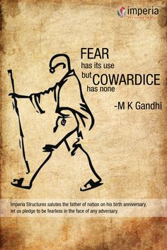Imperia Structures salutes the father of nation on his birth anniversary, Let us pledge to feaeless in the face of any adversary. Fear has its use but Cowardice has none M K Gandhi.