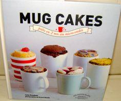 Mug Cakes *prêts en 2 mn au micro-ondes* par Lene Knudsen aux éditions Marabout