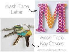 Sensational Creations: DIY: Washi Tape Letter {and key covers}