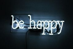 "Be Happy Neon Sign - Sometimes you just need a reminder Available at noblegasind.com 10"" Wide 