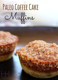 Coffee Cake Muffins - paleo, grain-free, gluten-free (could be tweaked to use egg replacer, and stevia to make it egg-free and low carb) Paleo Coffee Cake, Coffee Cake Muffins, Coffe Cake, Gluten Free Treats, Gluten Free Desserts, Paleo Dessert, Healthy Sweets, Comidas Paleo, Paleo Recipes
