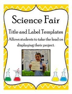 science fair labels templates - 10 science fair project ideas science pinterest
