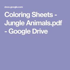 Coloring Sheets - Jungle Animals.pdf - Google Drive