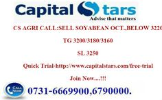 CS AGRI CALL:SELL SOYABEAN OCT.,BELOW 3220  TG 3200/3180/3160  SL 3250  Quick Trial-http://www.capitalstars.com/free-trial Join Now....!!!