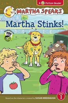 ER MAR. When Martha rolls in garbage, she smells so bad that Helen's father refuses to let Martha back inside the house until she has a bath.