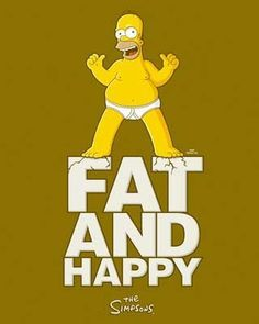 Fat and Happy! - The Simpsons