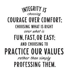 Quote About Integrity Idea 128 exclusive integrity quotes that will guide you bayart Quote About Integrity. Here is Quote About Integrity Idea for you. Quote About Integrity integrity is when you think about it all of the important. Great Quotes, Quotes To Live By, Me Quotes, Motivational Quotes, Inspirational Quotes, Change Quotes, Strong Quotes, Courage Quotes, Famous Quotes