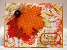 Autumn Accents leaf Bigz die embossed with Lattice Squares folder, Day of Gratitude for sentiment, French Foliage stamped background, Naturals button.