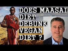 Does Maasai Diet Debunk Vegan Diet? Dr Garth Davis