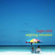 adgblog reloaded: luglio 2010