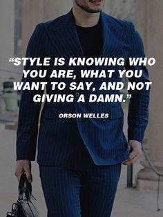 """Jeden z najbardziej odważnych cytatów w świecie mody? Orson Welles, słynny amerykański aktor i reżyser, powiedział kiedyś  """"Styl to świadomość tego kim jesteś, co chcesz powiedzieć i to, że masz wszystko gdzieś."""" Wielu z nas się z tym zapewne zgodzi, ale kolejni… już nie bardzo, bo nie każdy ubiera się jedynie dla siebie, nie mówiąc już o słowach wypowiedzianych. Pewne jest natomiast to, że za takim stwierdzeniem przemawia duża charyzma. #moda #styl #cytat ##niebieski ##garnitur"""