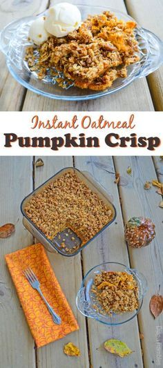 Instant Oatmeal Pumpkin Crisp Recipe - Need a fall dessert? Pumpkin Lovers will be impressed with this Instant Oatmeal Pumpkin Crisp Recipe. It's pumpkin pie with an oatmeal crumble topping. It's even better topped with vanilla ice cream or whipped cream. Homemade Desserts, Best Dessert Recipes, Brunch Recipes, Delicious Desserts, Breakfast Recipes, Delicious Dishes, Healthy Desserts, Pumpkin Crisp, Pumpkin Oatmeal