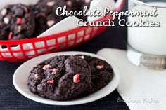 Chocolate Peppermint Crunch Cookies - I would omit white chocolate - it's not really chocolate, not a fan!