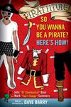 Talk Like a Pirate Day - September 19 - every year - too funny!