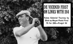 1957: Roberto De Vicenzo wins the Colonial Invitational by one stroke