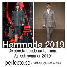 3ed63024b066 Herrmode 2019 – de största trenderna för män – vår och sommar 2019! Här har