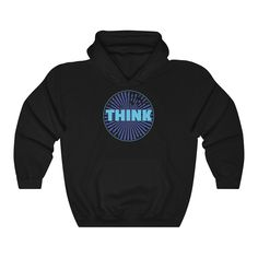 Think - Unisex Hoodie Hooded Sweatshirts, Hoodies, Put On, My Design, Swag, Unisex, Mugs, Fabric, Sleeves