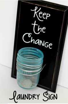 """DIY Project: """"Keep the Change"""" Laundry Sign 