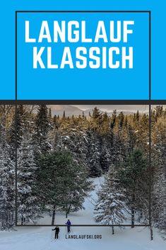 Alles was Du über Klassischen Langlauf wissen musst! Laufen Im Winter, Cross Country Skiing, Ski, Knowledge