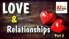 Love & Relationships,❤️ Arizona Talk Radio's Rob & Derek Hosting, Lisa M...