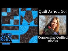 Quilt As You Go Tutorial - Connecting Building Blocks - YouTube