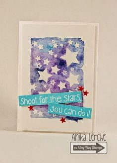 The Alley Way Stamps: Shoot for the Stars Annikarten: The Alley Way Stamps Stamp sets: Now You See Me, Out of this World, The Alley Way Stamps, TAWS, cards, clear stamps