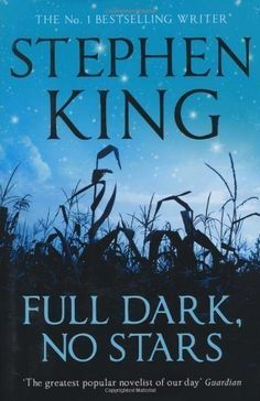 Full Dark, No Stars by King, Stephen ( 2010 ): Amazon.co.uk: Stephen King: Books