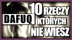 10 rzeczy, których nie wiesz o DAFUQ! 100.000!