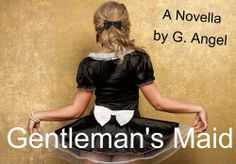 Gentleman's Maid by Golden Angel. $1.09. http://www.letrasdecanciones365.com/detailp/dpksy/Bk0s0y8qMMlWzMyNyQe.html. Author: Golden Angel. 37 pages. This is a sexy little novella approx 11,000 words, originally released on Literotica, this ebook comes with an extra chapter to wrap up the story.When Sir Edward finds his buxom and sexy little maid in an erotic discretion with another member of his staff, he finds himself bending the rules...