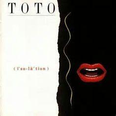 Toto - Isolation (1984)