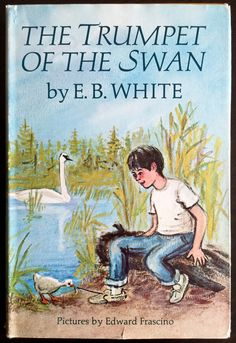 Vintage 1970s Childrens Chapter Book / The Trumpet of the Swan by E.B. White 1970 VGC HCDj