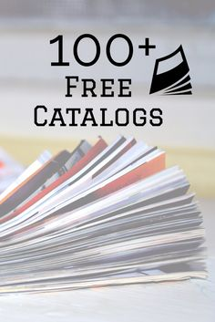 If you're like me, you still like to thumb through those catalogs that come via snail mail (it's also nice to get mail that isn't bills).  Request free catalogs from to be mailed to you.