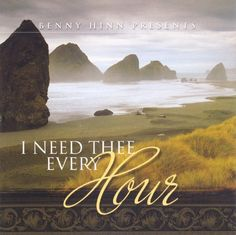 I Need Thee Every Hour ~ Benny Hinn, http://www.amazon.com/dp/B0017ZH2O4/ref=cm_sw_r_pi_dp_98o2pb0V4EATW