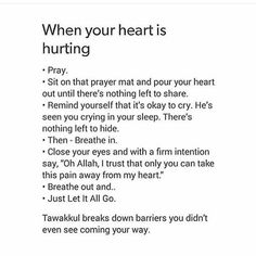 What to do when your heart is hurting Religious Quotes, Islamic Quotes, Islamic Teachings, Crying In Sleep, Daily Quotes, Best Quotes, Beautiful Prayers, Qoutes About Love, Self Reminder