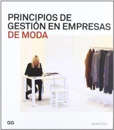 Principios de gestión en empresas de moda (Moda Y Gestion (gustavo)