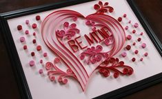 Hey, I found this really awesome Etsy listing at https://www.etsy.com/listing/176322937/paper-quilling-be-mine-valentine-heart